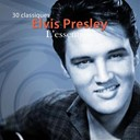 "Elvis Presley ""The King"" - L'essentiel"