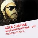 Abdelhamid Kishk - Kola chayine ahssaynaho kitaba - 352 (quran - coran - islam)