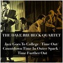 Dave Brubeck - Jazz goes to college / time out / countdown time in outer spack / time further out