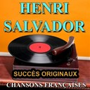 Henri Salvador - Chansons fran&ccedil;aises (succ&egrave;s originaux)