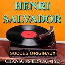 Henri Salvador - Chansons françaises (succès originaux)