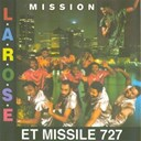 Patrice Larose, Missile 727 - Mission (Haiti)