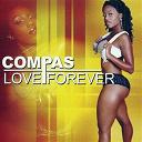 Carimi / Daan Junior / Eric Charles / Harmonik / Jude Jean / Kenny Way / Money-G / Stanley Pierre / Suave Mizik / T-Vice / Tag Mizik / Tempo / Zin - Compas love forever