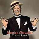 Maurice Chevalier - Classic songs