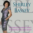 Shirley Bassey - Shirley bassey: the fabulous shirley bassey / the bewitching miss bassey