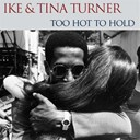 Ike & Tina Turner - Ike & tina turner: too hot to hold