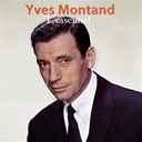 Yves Montand - L'essentiel