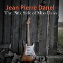 Jean-Pierre Danel - The pink side of miss daisy