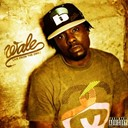 Wale - Live from the dmv, vol. 2