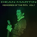Dean Martin - Dean martin: memories of the 50's, vol. 1
