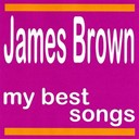 James Brown - My best songs