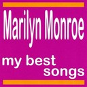 Marilyn Monroe - My best songs