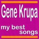 Gene Krupa - My best songs
