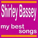 Shirley Bassey - My best songs