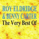 Benny Carter / Roy Eldridge - The very best of