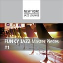 New York Jazz Lounge - Funky jazz masterpieces (vol. 1)
