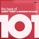 Brownie Mcghee / Sonny Terry - 101 - the best of sonny terry & brownie mcghee (feat. billy bland)