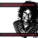 Ernestine Anderson - Ernestine anderson: the toast of the nation's critics