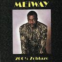 Meiway - 200% zoblazo