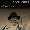 Dean Martin - Dean martin: senza fine
