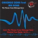 Chicago Zone - The theme from chicago zone (feat. mr noba)