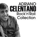 Adriano Celentano - Adriano celentano rock'n'roll collection (il tuo bacio è come un rock, tutti i frutti, furore and many more from the 60s)
