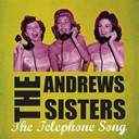 The Andrews Sisters - The telephone song