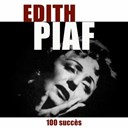 &Eacute;dith Piaf - 100 succ&egrave;s de piaf