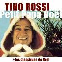 Tino Rossi - Petit papa noël (les classiques de noël ) (mastering 2012)