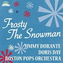 Bob Atcher, The Dinning Sisters / Boston Pops Orchestra, Arthur Fiedler / Doris Day, John Rarig & His Orchestra / Frankie Avalon / Johnny Desmond, Tony Mottola & His Orchestra / Liberace / Percy Faith - Frosty the snowman