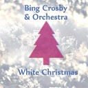 Bing Crosby / J. Scott Trotter Orchestra / Ken Darby - White christmas