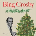Bing Crosby - Bing crosby: christmas album (feat. andrews sisters &amp; vic schoen &amp; his orchestra, carol richards &amp; john scott &amp; his orchestra, john scott trotter &amp; his orchestra)