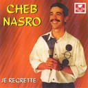 Cheb Nasro - Je regrette