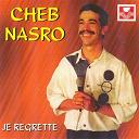 Cheb Nasro - Je regrette