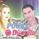 Djamila / Fouaz La Class - Hatila wahd el hata (staifi algerie live)