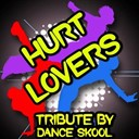 Dance Skool - Hurt lovers - a tribute to blue