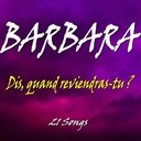 Barbara - Dis, quand reviendras tu ? (21 songs)