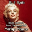 Marilyn Monroe - Do it again (original soundtrack from &quot;the french doll&quot;)