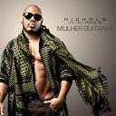 Nichols - Mulher guitarra (feat. dj puto x)