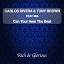 Carlos Rivera / Tony Brown - Can you hear the beat (feat. mia)