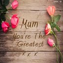 It's A Cover Up - Mum you're the greatest,  vol. 3