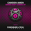Camden Amen - Drinks keep coming ep