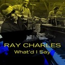 Ray Charles - Ray charles: what'd i say