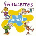 Anne Sylvestre - Les fabulettes en vacances
