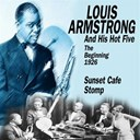 His Hot Five / Louis Armstrong - The beginning - 1926 (sunset cafe stomp)