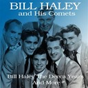 Bill Haley / The Comets - Bill haley the decca years and more (feat. catarina valente)