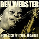 Ben Webster - Ben webster: meets oscar peterson / the album