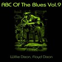 Floyd Dixon / Willie Dixon - Abc of the blues, vol. 9