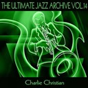 Charlie Christian - The ultimate jazz archive, vol. 14