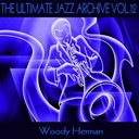 Woody Herman - The ultimate jazz archive, vol. 12